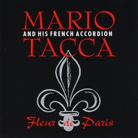 Mario Tacca and His French Accordion (Fleur de Paris)